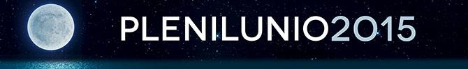 Banner Plenilunio 2015 Información General